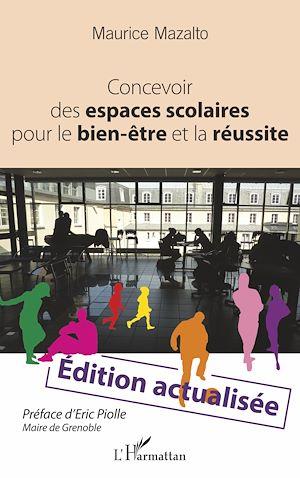 Téléchargez le livre :  Concevoir des espaces scolaires pour le bien-être et la réussite