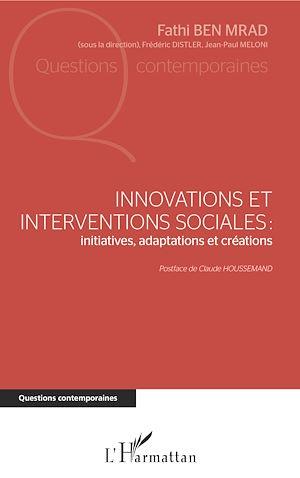 Téléchargez le livre :  Innovations et interventions sociales : Iinitiatives, adaptations et créations