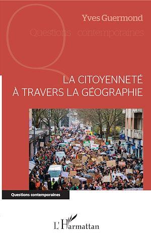Téléchargez le livre :  La citoyenneté à travers la géographie