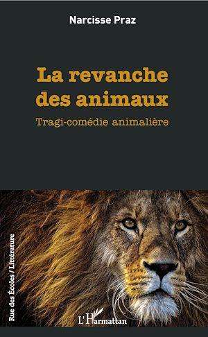 Téléchargez le livre :  La revanche des animaux