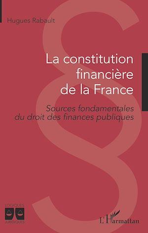 Téléchargez le livre :  La constitution financière de la France