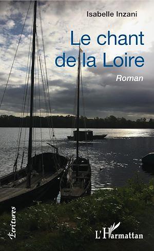 Téléchargez le livre :  Le chant de la Loire