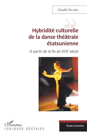 Téléchargez le livre :  Hybridité culturelle de la danse théâtrale étasunienne