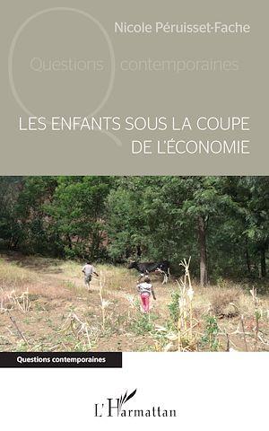Téléchargez le livre :  Les enfants sous la coupe de l'économie