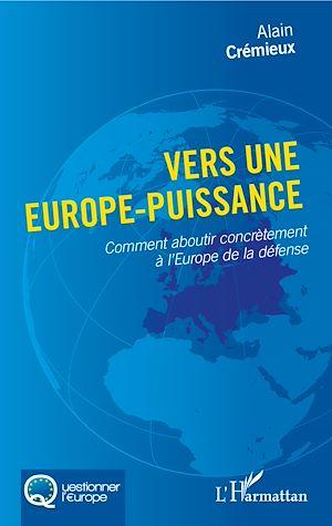 Téléchargez le livre :  Vers une Europe-puissance