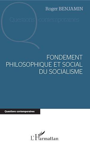 Téléchargez le livre :  Fondement philosophique et social du socialisme