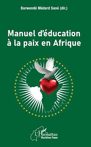 Téléchargez le livre :  Manuel d'éducation à la paix en Afrique