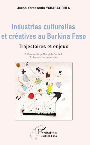 Téléchargez le livre :  Industries culturelles et créatives au Burkina Faso