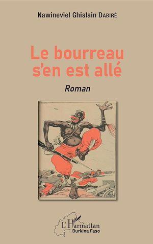 Téléchargez le livre :  Le bourreau s'en est allé. Roman