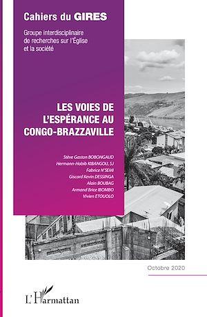 Téléchargez le livre :  Les voies de l'espérance au Congo-Brazzaville