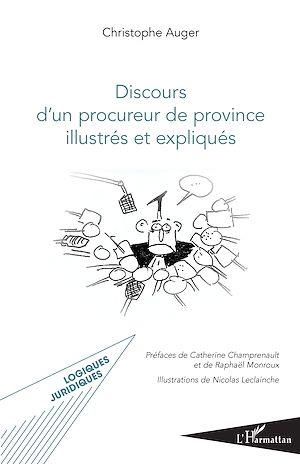 Téléchargez le livre :  Discours d'un procureur de province illustrés et expliqués