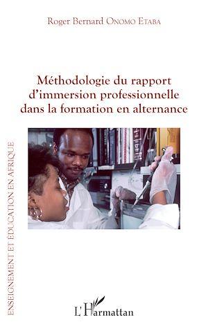 Téléchargez le livre :  Méthodologie du rapport d'immersion professionnelle dans la formation en alternance