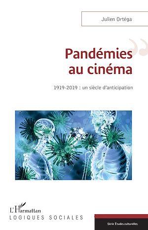 Téléchargez le livre :  Pandémies au cinéma