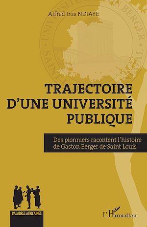 Téléchargez le livre :  Trajectoire d'une université publique
