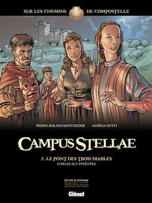 Téléchargez le livre :  Campus Stellae, sur les chemins de Compostelle - Tome 03