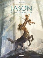 Télécharger le livre :  Jason et la toison d'or - Tome 01