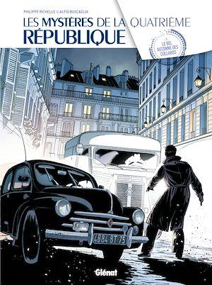 Téléchargez le livre :  Les Mystères de la 4e République - Tome 03