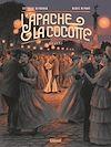 Téléchargez le livre numérique:  L'Apache & la Cocotte - Tome 02