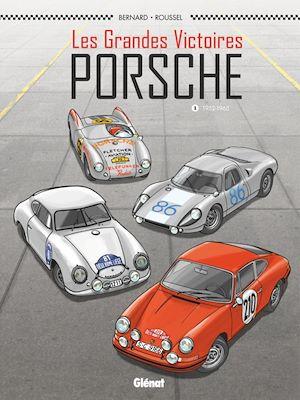 Téléchargez le livre :  Les Grandes victoires Porsche - Tome 01