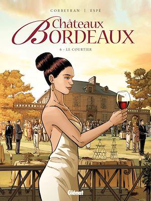 Téléchargez le livre :  Châteaux Bordeaux - Tome 06