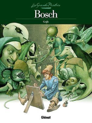Téléchargez le livre :  Les Grands Peintres - Bosch