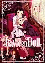 Télécharger le livre :  La Vie en doll - Tome 01
