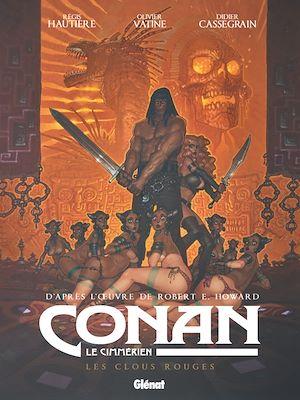 Téléchargez le livre :  Conan le Cimmérien - Les Clous rouges