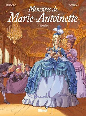 Téléchargez le livre :  Mémoires de Marie-Antoinette - Tome 01