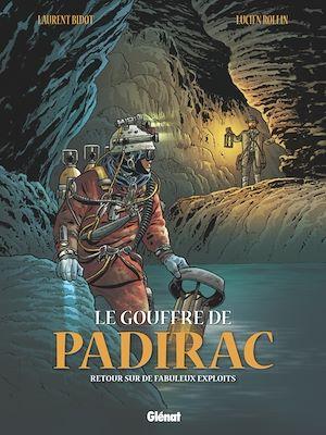 Téléchargez le livre :  Le Gouffre de Padirac - Tome 03