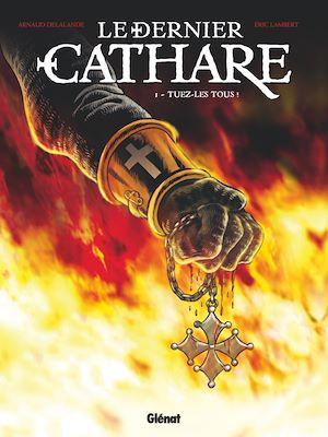 Téléchargez le livre :  Le Dernier Cathare - Tome 01 NE
