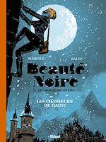 Télécharger le livre :  BEAUTÉ NOIRE et le Groupe Prospero - Tome 01