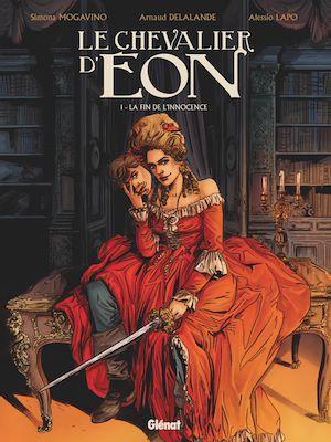 Téléchargez le livre :  Le Chevalier d'Eon - Tome 01