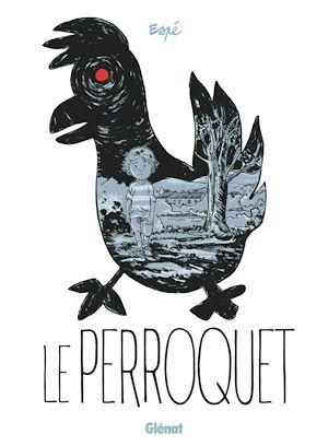 Téléchargez le livre :  Le Perroquet
