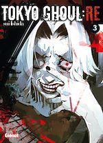 Télécharger le livre :  Tokyo Ghoul Re - Tome 03