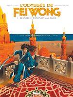 Télécharger le livre :  L'Odyssée de Fei Wong - Tome 01