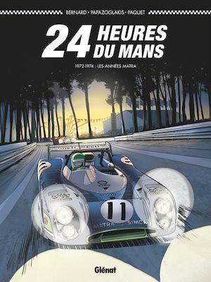 Téléchargez le livre :  24 Heures du Mans - 1972-1974