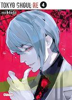 Télécharger le livre :  Tokyo Ghoul Re - Tome 04