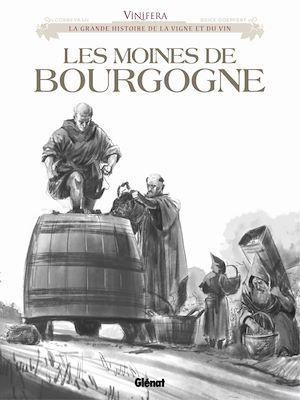 Téléchargez le livre :  Vinifera - Les Moines de Bourgogne