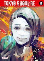 Télécharger le livre :  Tokyo Ghoul Re - Tome 06