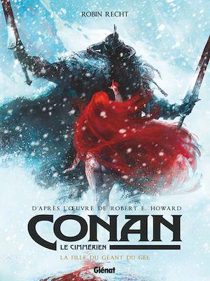 Téléchargez le livre :  Conan le Cimmérien - La Fille du géant du gel