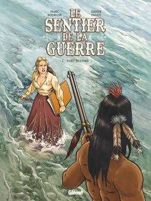 Téléchargez le livre :  Le Sentier de la Guerre - Tome 01