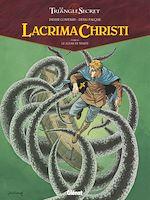 Télécharger le livre :  Lacrima Christi - Tome 03