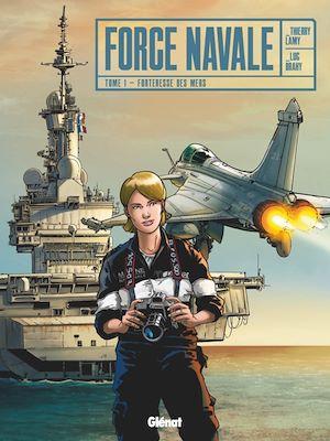 Téléchargez le livre :  Force Navale - Tome 01