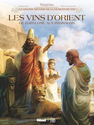 Téléchargez le livre :  Vinifera - Les Vins d'Orient, de Babylone aux pharaons