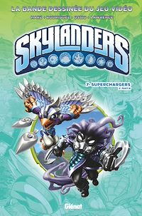 Télécharger le livre : Skylanders - Tome 07