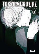 Télécharger le livre :  Tokyo Ghoul Re - Tome 08