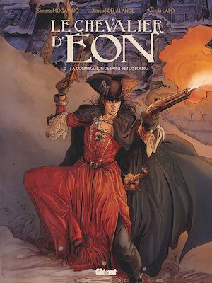 Téléchargez le livre :  Le Chevalier d'Eon - Tome 02