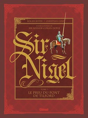 Téléchargez le livre :  Sir Nigel - Tome 01