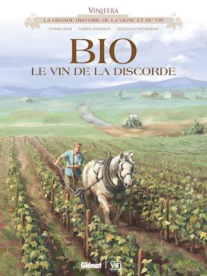 Téléchargez le livre :  Vinifera - BIO, le vin de la discorde