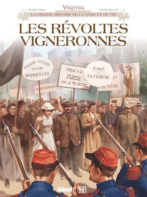 Téléchargez le livre :  Vinifera - Les Révoltes vigneronnes